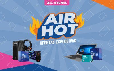 Llega una nueva edición Air Hot para potenciar tus ventas